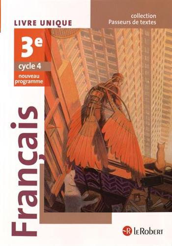 Francais 3eme Cycle 4 Passeurs De Texte Livre Unique